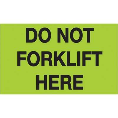 """3 x 5"""" - """"Do Not Forklift Here"""" (Fluorescent Green) Labels"""
