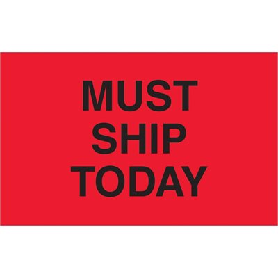 """1 1/4 x 2"""" - """"Must Ship Today"""" (Fluorescent Red) Labels"""
