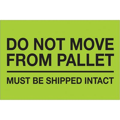 """4 x 6"""" - """"Do Not Move From Pallet"""" (Fluorescent Green) Labels"""