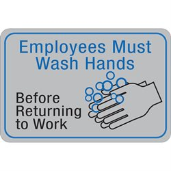 """Employees Must Wash Hands…"" 6 x 9"" Facility Sign"